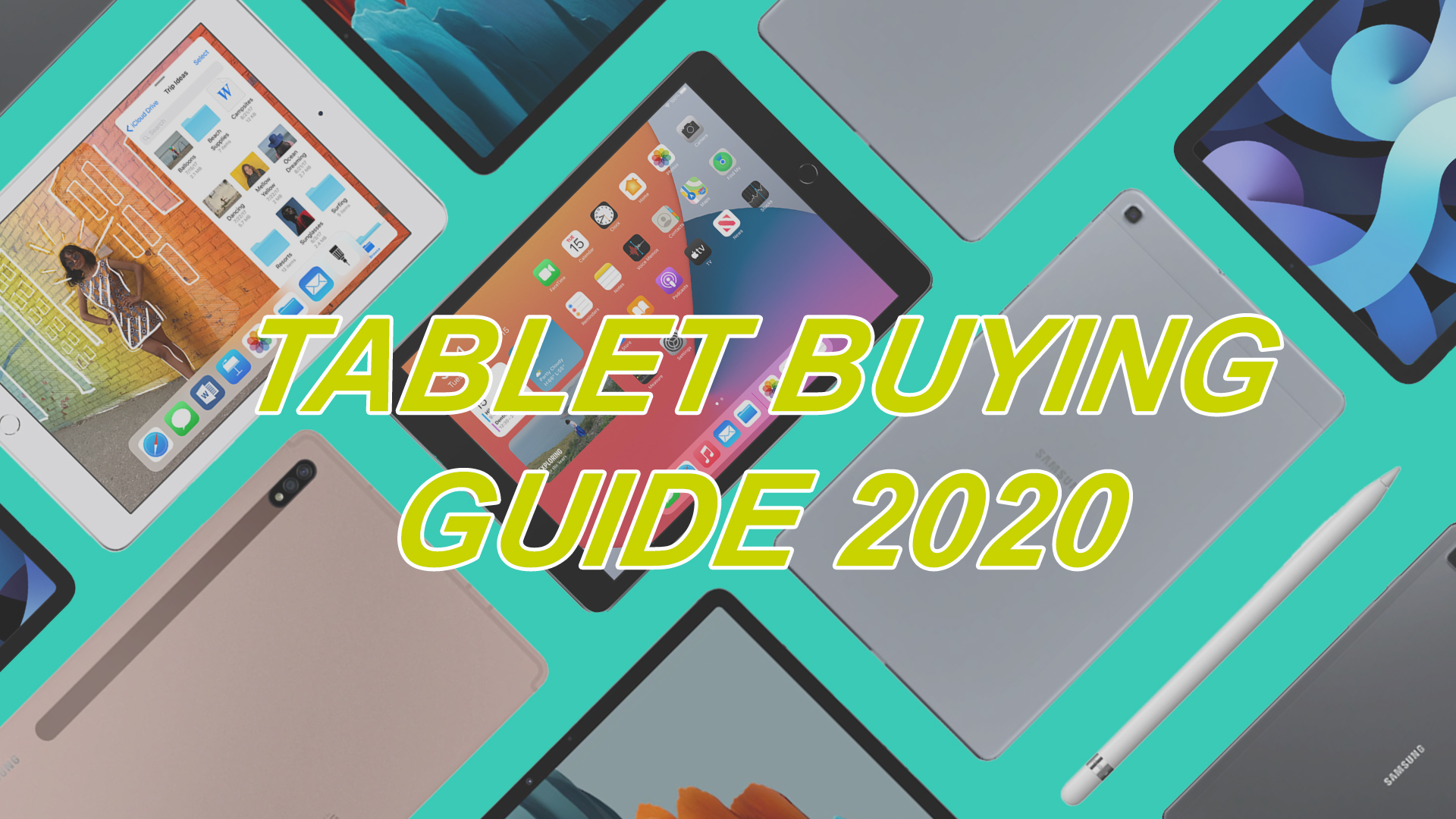 Tablet Buying Guide 2020: These Are the Features You Should Look Out For