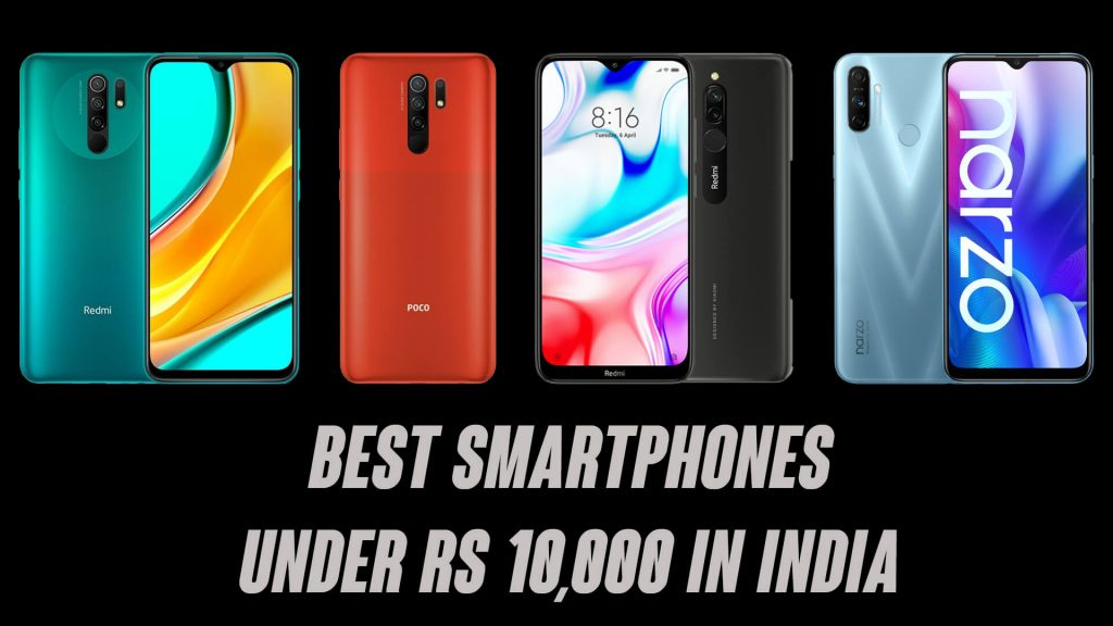Best Smartphones Under ₹10,000 in India [2020]