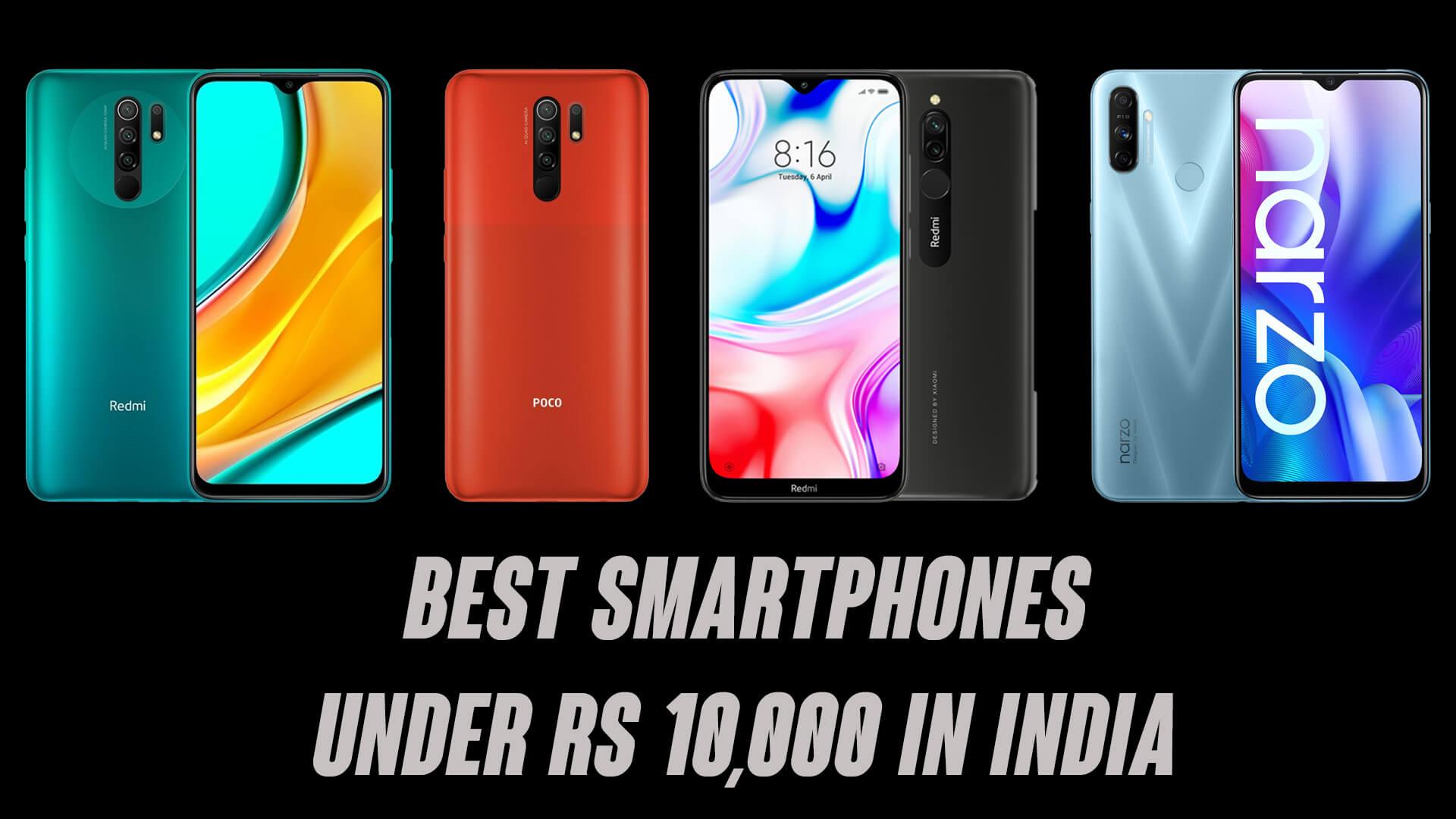 Best Smartphones Under ₹10,000 in India [2020]
