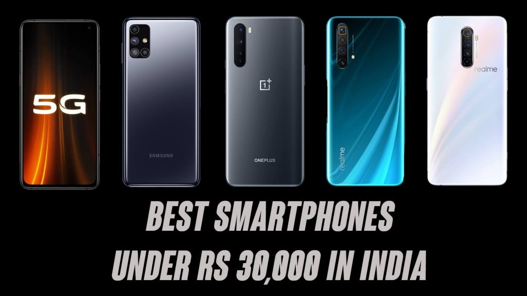 Best Smartphones Under ₹30,000 in India [2020]