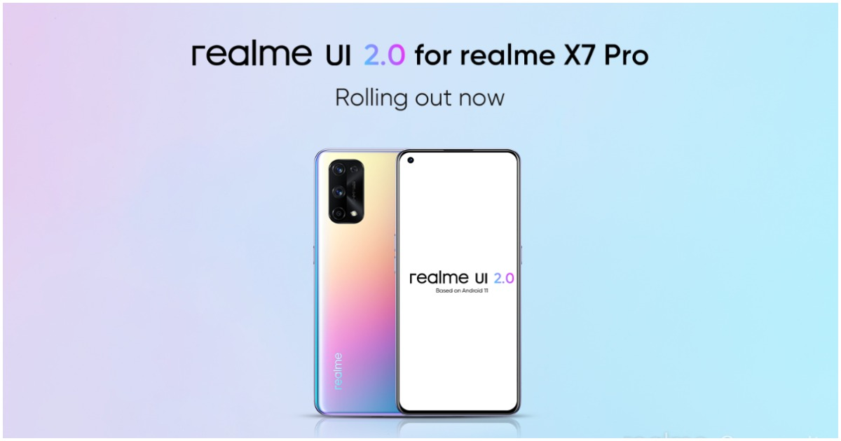 Realme X7 Pro Starts Receiving Realme UI 2.0 Update Based on Android 11