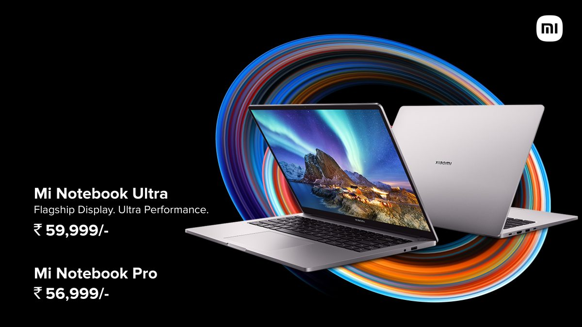 Mi Notebook Pro, Mi Notebook Ultra Laptops With 11th Gen Intel Core Processors Launched in India: Price, Features